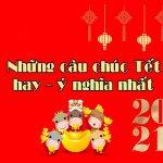 Những Lời Chúc Tết Hay – Ý Nghĩa – Độc Đáo năm Tân Sửu 2021